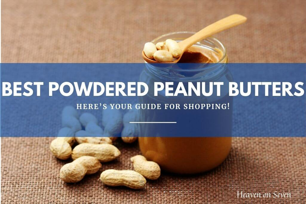 Best Powdered Peanut Butters