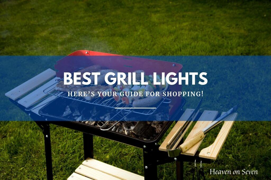 Best Grill Lights