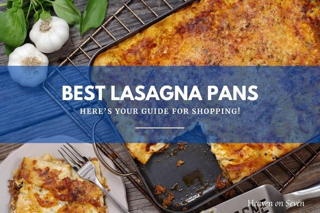 Best Lasagna Pans