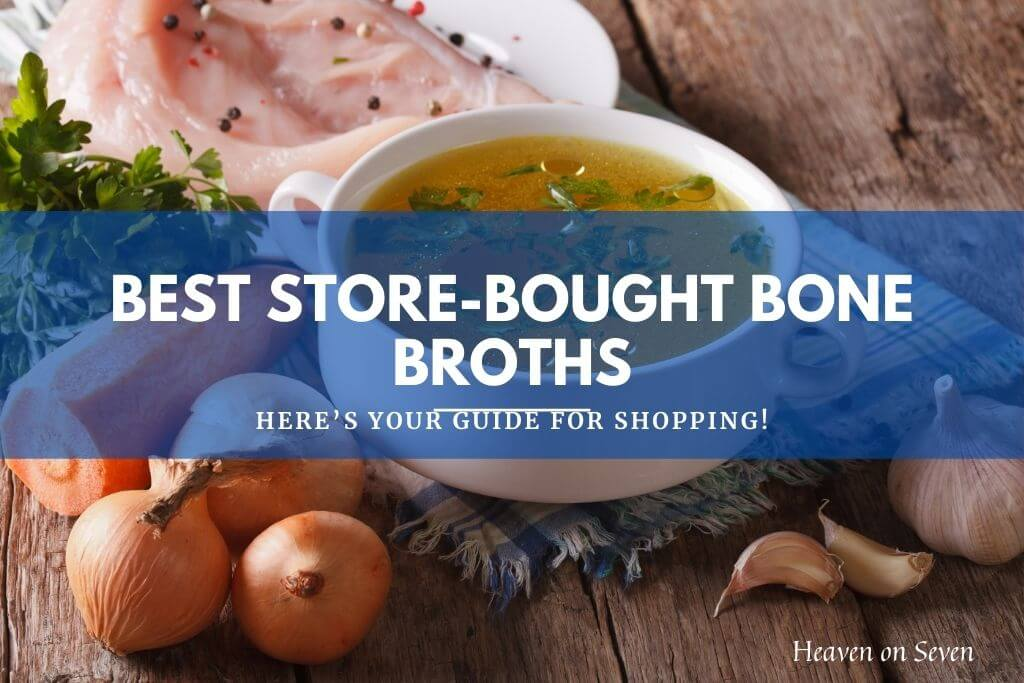 Best Store-Bought Bone Broth