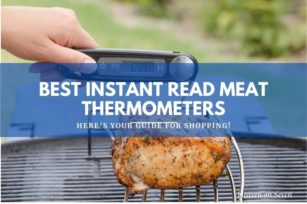 Best Instant Read Meat Thermometers