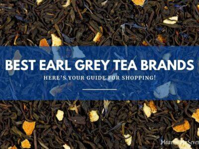 Best Earl Grey Tea Brands