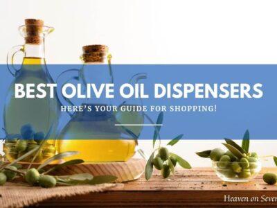 Best Olive Oil Dispensers